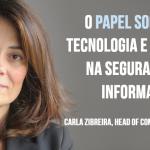 O papel social da tecnologia e o impacto na segurança da informação
